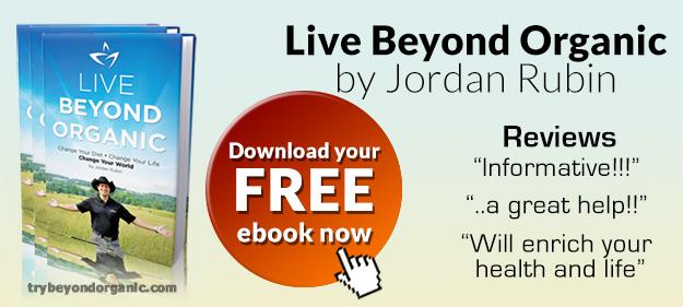 Free E-Book - Live Beyond Organic by Jordan Rubin
