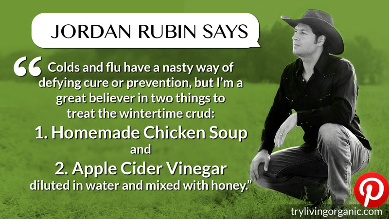 Jordan Rubin - on Colds and Flu - for Pinterest!